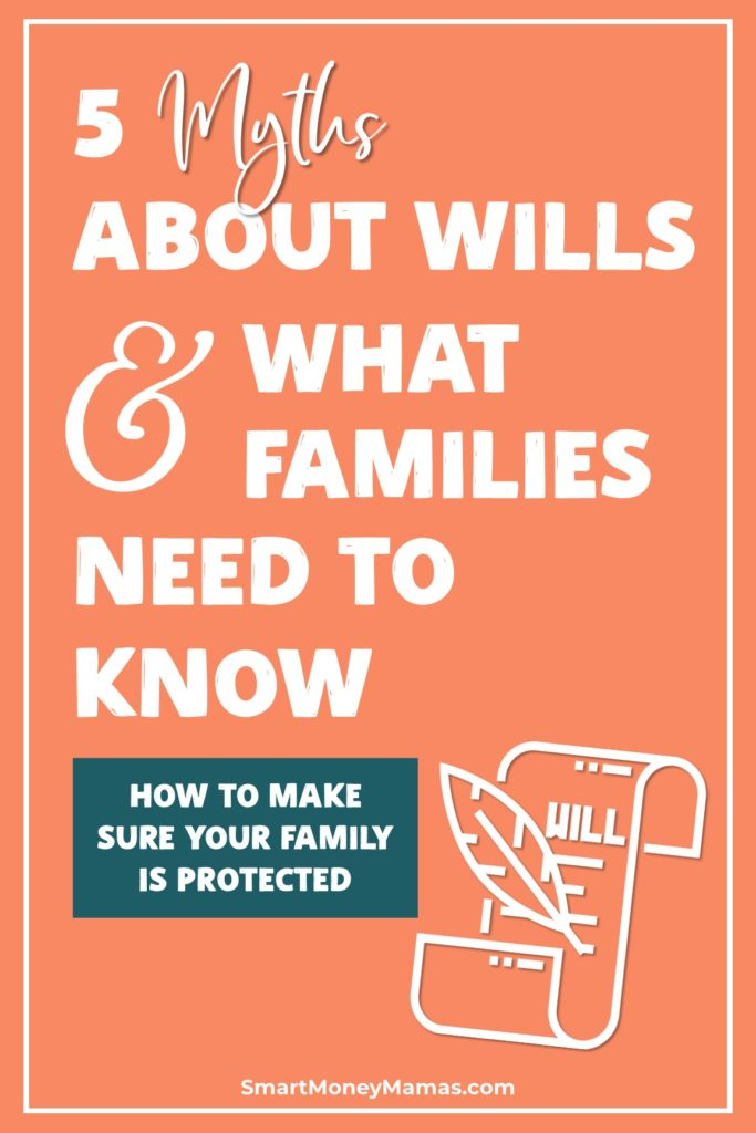 5 Myths About Wills & What Families Need to Know