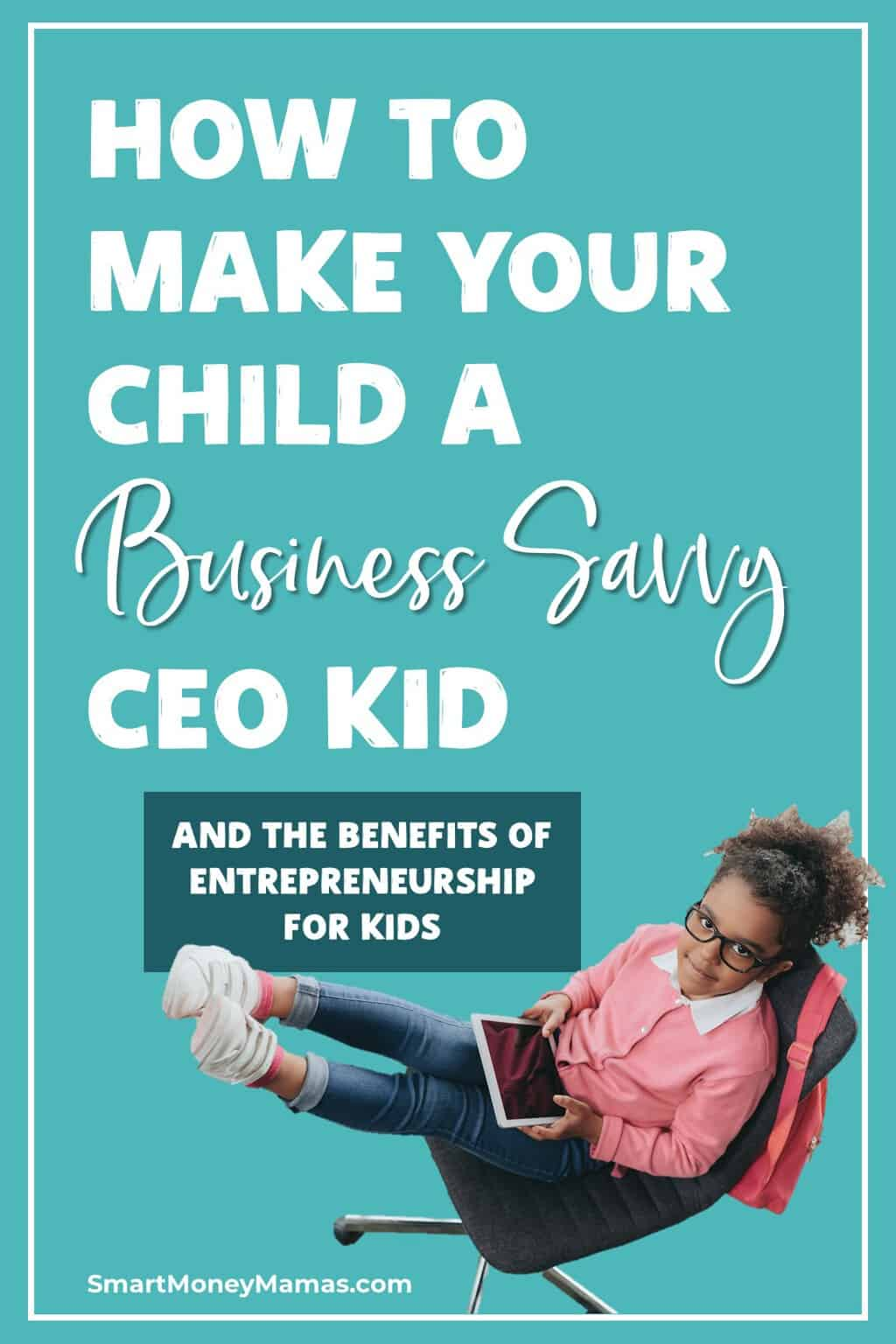 Has you kid ever asked to start a lemonade stand or wanted some extra cash for a special goal? The  lessons of entrepreneurship can serve your kids for life, even if they choose not to become business owners as adults. Invest in their future with The CEO Kid course! #smartmoneymamas #ceokid #entrepreneurship #moneylessons