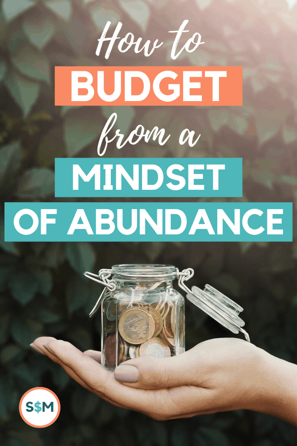 Budgeting with a Mindset of Abundance