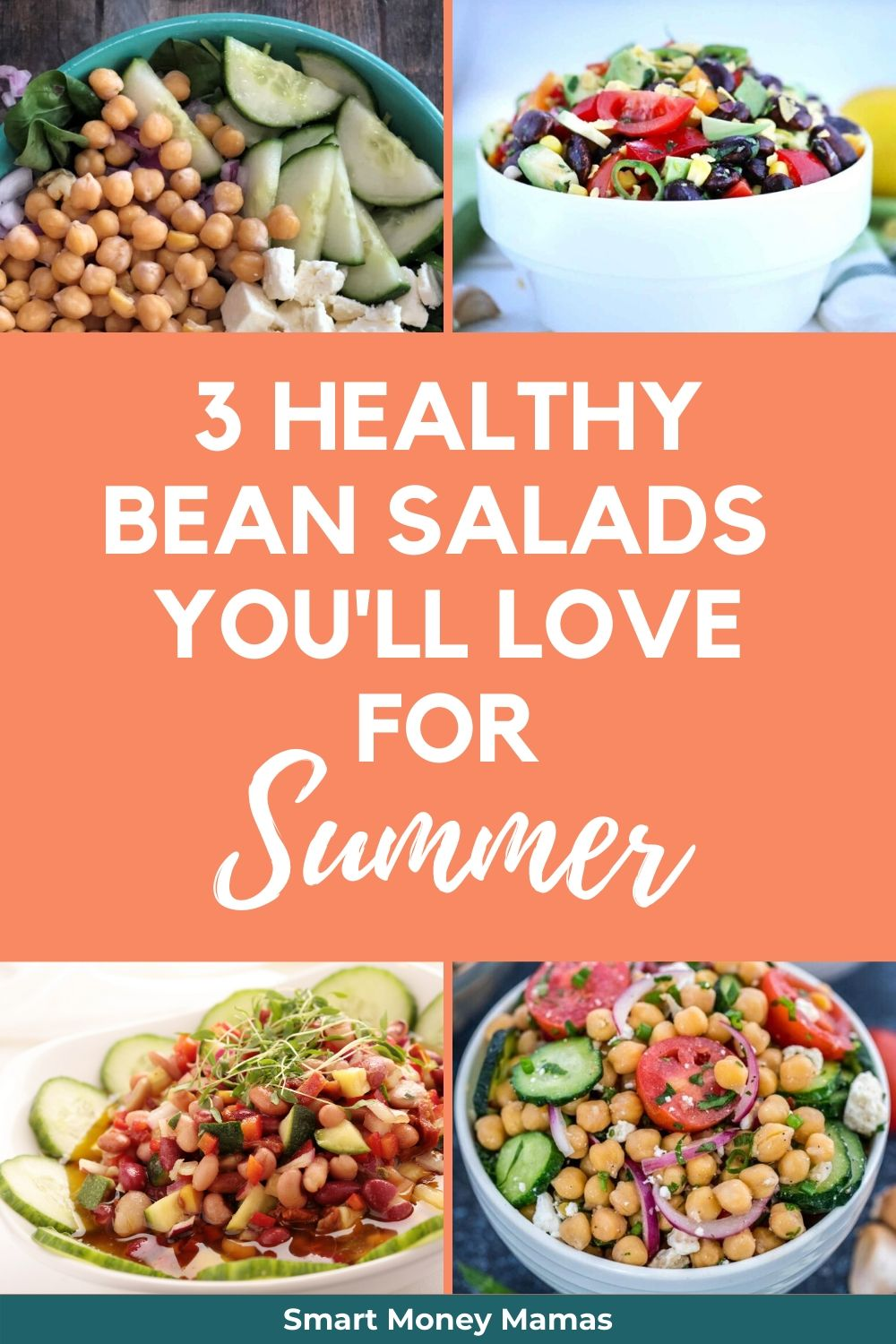 3 Healthy Bean Salads You'll Love for Summer with images of bean salads