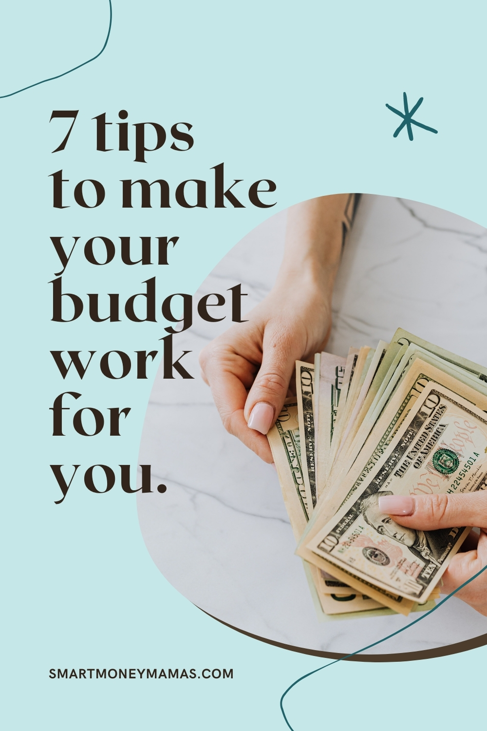 7 tips to make your budget work for you
