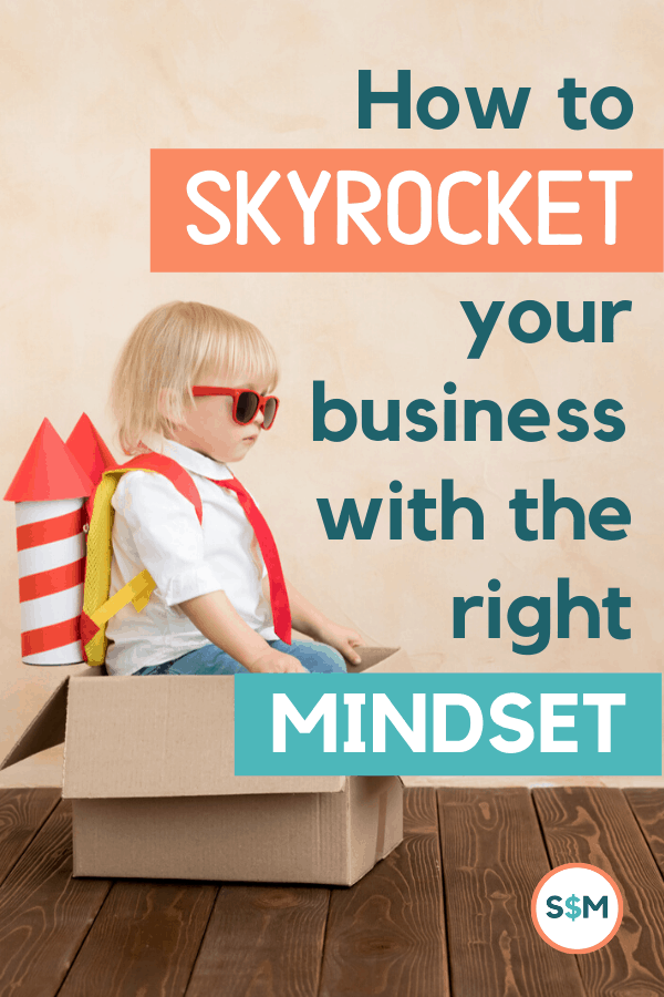 How to Skyrocket Your Business with the Right Mindset