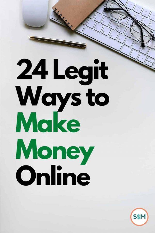 24 Legit Ways to Make Money Online