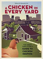 A Chicken in Every Yard Book Cover