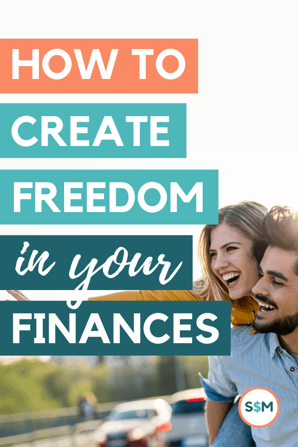 How to Create Freedom in Your Finances pin