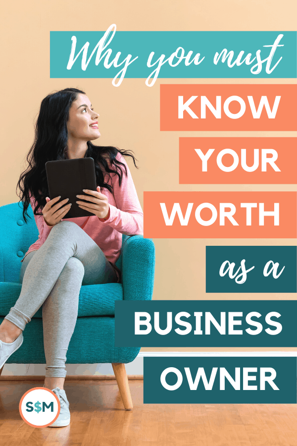 Why You Must Know Your Worth as a Business Owner pin