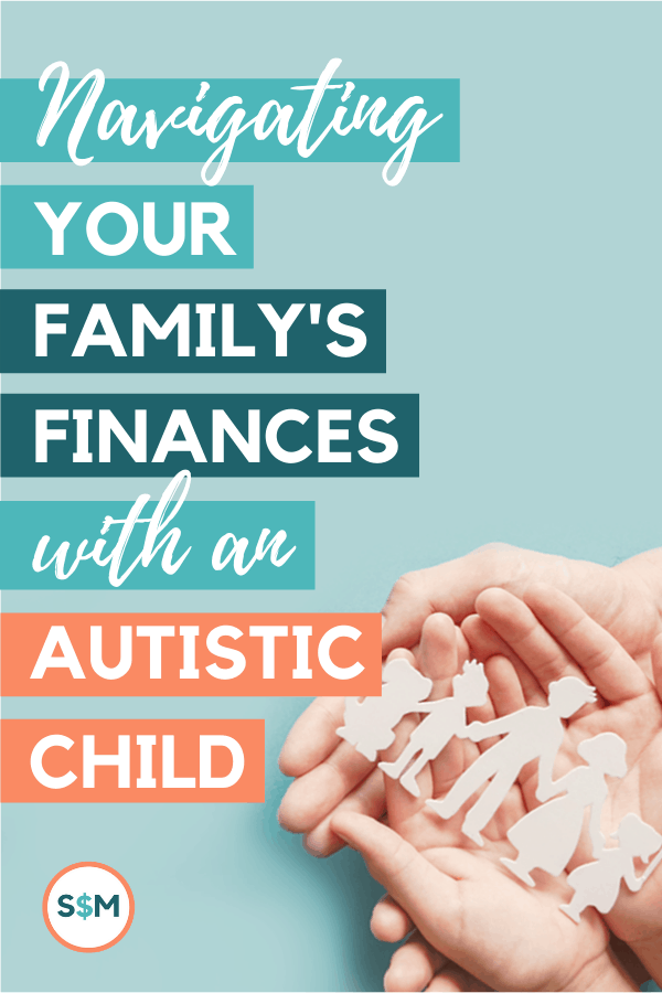 Navigating Your Family's Finances with an Autistic Child