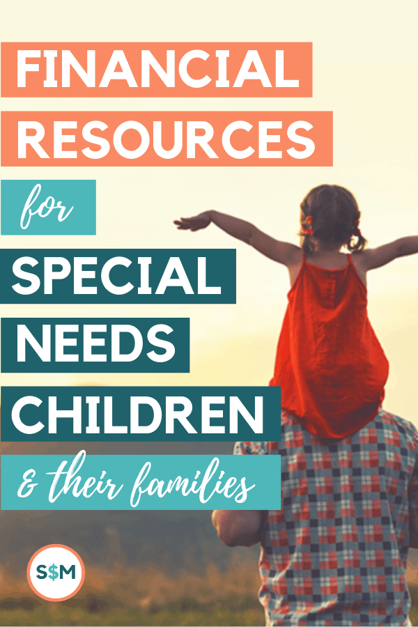 Financial Resources for Special Needs Children and Their Families