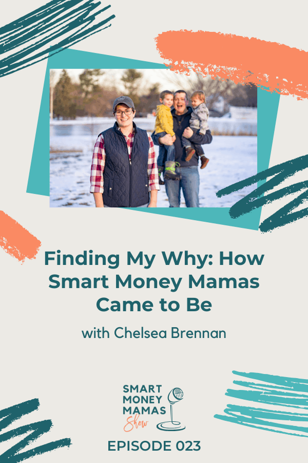 Finding My Why: How Smart Money Mamas Came to Be pin
