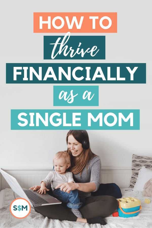 How to Thrive Financially as a Single Mom pin