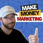 Make Money Marketing