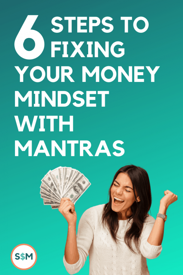 6 Steps to Fixing Your Money Mindset With Mantras