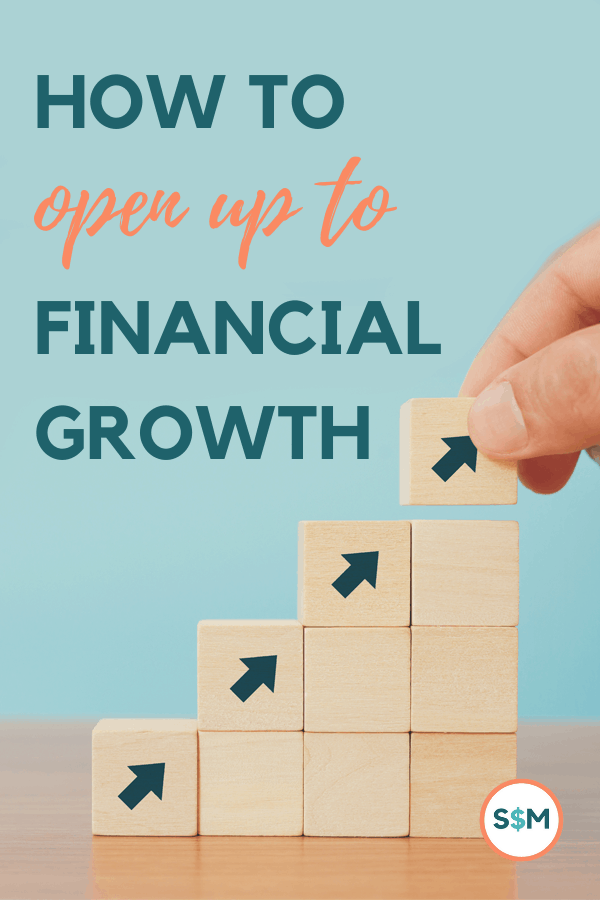 How to Open Up to Financial Growth pin