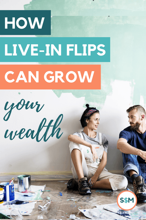 How Live-In Flips Can Grow Your Wealth pin