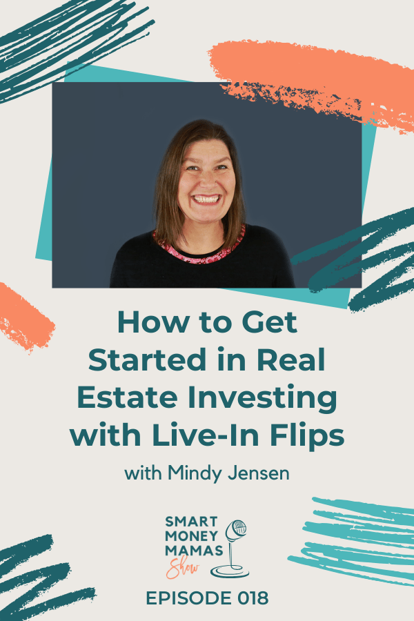 How to Get Started in Real Estate Investing with Live-In Flips pin