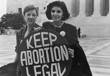 Norma McCorvey (Jane Roe) and her lawyer Gloria Allred on the steps of the Supreme Court, 1989