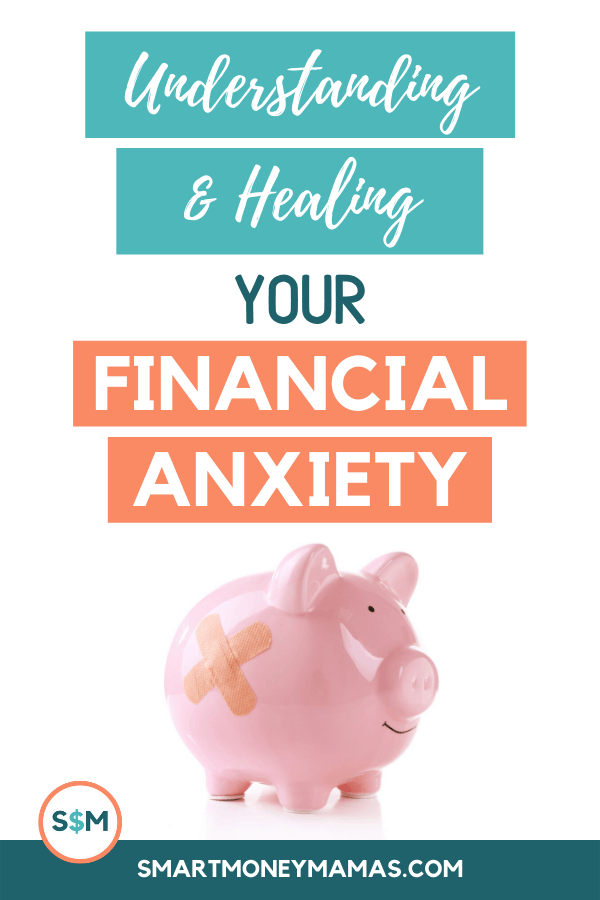 Understanding & Healing Your Financial Anxiety pin