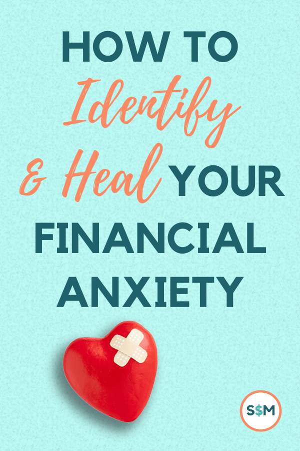 How to Identify & Heal Your Financial Anxiety pin
