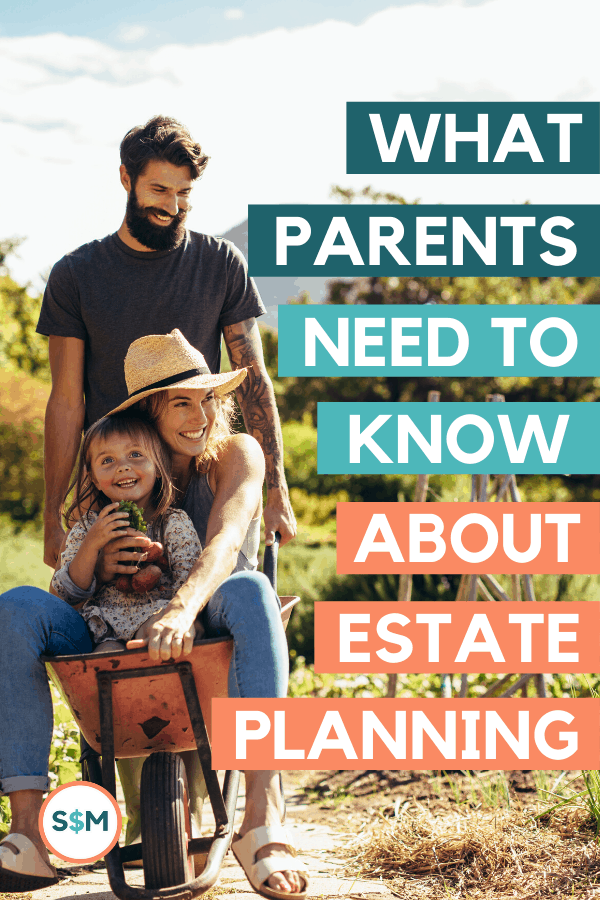 What Parents Need to Know About Estate Planning pin
