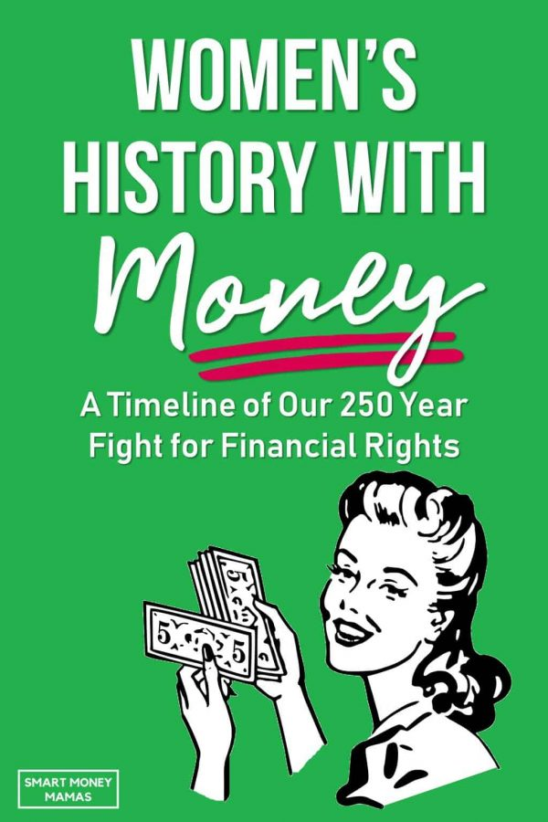 Women's History With Money: A Timeline of Our 250 Year Fight for Financial Rights